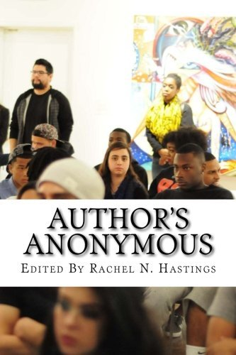 Author's Anonymous by Rachel N. Hastings (2014-08-13)
