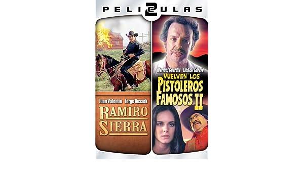 Amazon Com Dos Peliculas Mexicanas Ramiro Sierra Pistoler