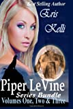 Piper Levine Series Bundle Volumes 1, 2, And 3, Eris Kelli, 1494440334