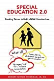Special Education 2.0: Breaking Taboos to Build a NEW Education Law