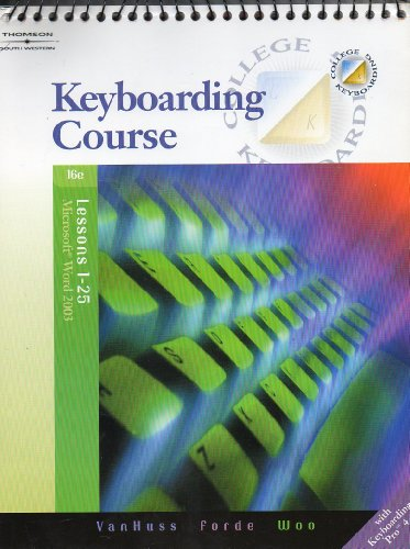 Keyboarding Etc (MS Word 2003:1-25)(W/CD) 16th -  Vanhuss/Forde/Woo, 16th Edition, Paperback
