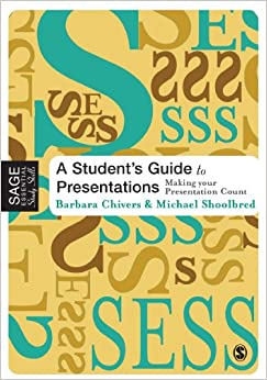 A Student's Guide to Presentations SAGE Essential Study Skills Series