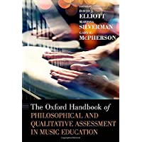 The Oxford Handbook of Philosophical and Qualitative Assessment in Music Education (Oxford Handbooks)