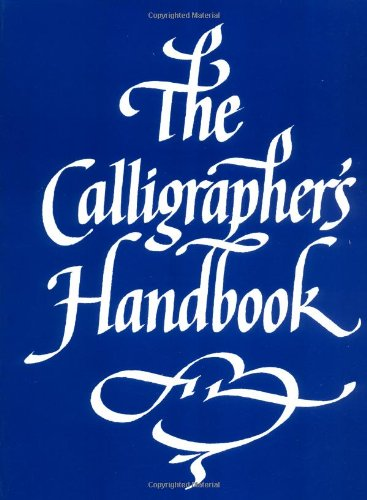 The Calligrapher's Handbook - Crafts Heritage Kit