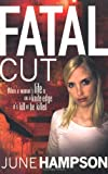 Fatal Cut, June Hampson, 1409103749