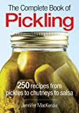 The Complete Book of Pickling, Jennifer MacKenzie, 0778802167