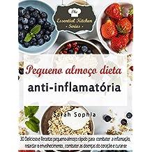Pequeno almoço dieta anti-inflamatória (Portuguese Edition)