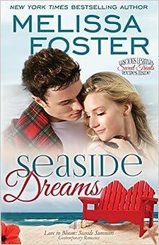 Seaside Dreams (love In Bloom: Seaside Summers, Book 1): Volume 1 por Melissa Foster