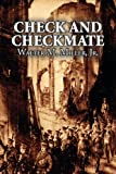 Check and Checkmate, Jr. Walter M. Miller and Jr. Miller, 1463800517