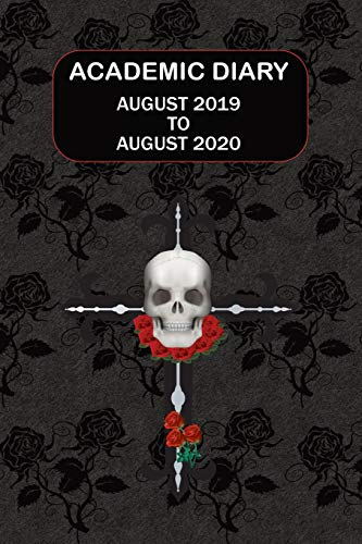 Academic Diary August 2019 To August 2020: Academic diary for the Student or Teacher/Lecturer/Tutor with lots added extras in Diary - 10 Gothic Style Cover (Gothic 6