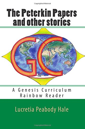 The Peterkin Papers and other stories: A Genesis Curriculum Rainbow Reader (Green Series) (Volume 1) pdf