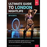 Ultimate Guide to London Nightlife - Limited Edition - Buy now, Travel tomorrow: Explore the unforgettable nightlife experience in London. You are sure ... guides to nightlife in Europe. Book 1)