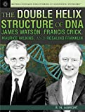 The Double Helix Structure of Dna, Fred Bortz, 1477718095