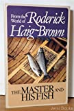 The Master and His Fish, Roderick L. Haig-Brown, 0295958758
