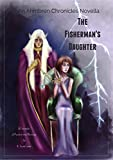 The Fisherman's Daughter (The Ahmbren Chronicles)