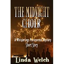 The Midnight Choir: A Whisperings Paranormal Mystery Short Story