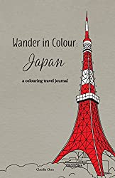 Wander in Colour: Japan - A Colouring Travel Journal