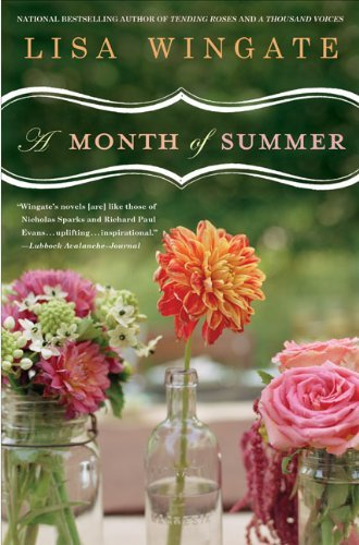 A Month of Summer (Tending Roses ) by Lisa Wingate (2008-07-01)