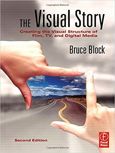 Amazon.com: The Visual Story: Creating the Visual Structure of ...