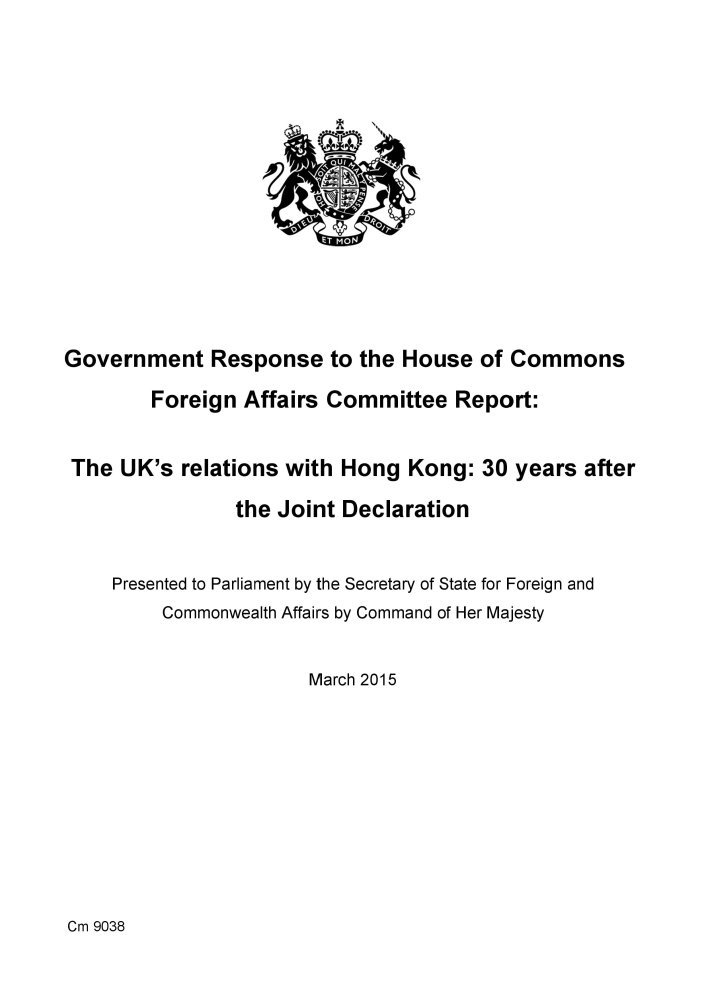 Download Government response to the House of Commons Foreign Affairs Committee report: The UK's relations with Hong Kong, 30 years after the Joint Declaration (Cm.) pdf