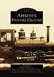 Aberdeen Proving Ground, Bill Bates, 0738544361