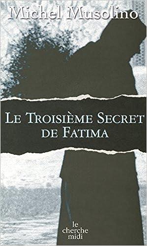 Lire Le troisième secret de Fatima pdf ebook