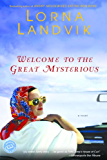 Welcome to the Great Mysterious (Reader's Circle)