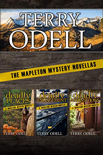 The Mapleton Mystery Novellas (Mapleton Mysteries Book 8) by [Odell, Terry]