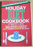 Holiday Diet Cookbook, Dorothy R. Bates, 1882330188