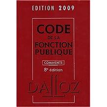 CODE DE LA FONCTION PUBLIQUE 2009 COMMENTÉ 8ED.