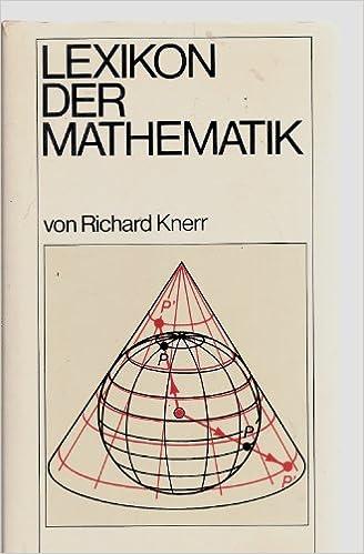 Richard Knerr Lexikon Der Mathematik Amazon De Knerr Richard Bucher