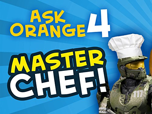 Ask Orange 4: Master Chef! -