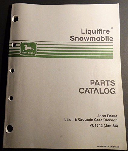 Deere Parts Snowmobile John - 1984 JOHN DEERE LIQUIFIRE SNOWMOBILE PARTS MANUAL PC1742 (214)