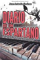 Diario De Un Espartano: En El Exilio De Las