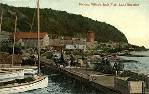 Fishing Village, Lake Superior Jack Fish, Ontario Canada Original Vintage Postcard (Fish Of Ontario)