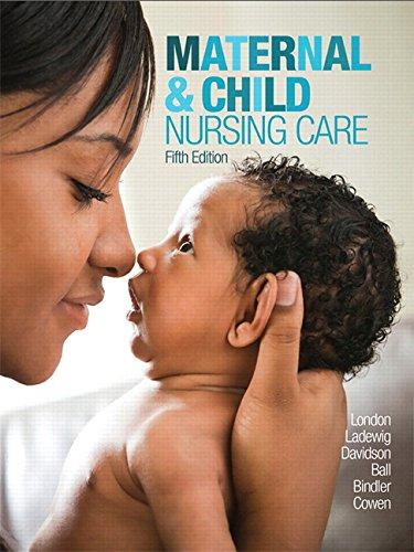 Maternal&Child Nursing Care W/Mynursing