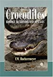 Crocodiles: Biology, Husbandry and Diseases (Life Sciences)