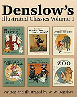 Denslow 39 s illustrated classics volume 1 five for Classic house volume 1
