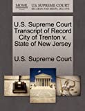 U. S. Supreme Court Transcript of Record City of Trenton V. State of New Jersey, , 1270035053
