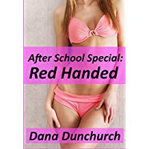 After School Special: Red Handed