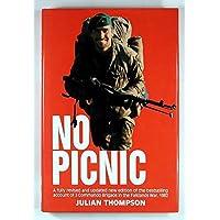 No Picnic: 3 Commando Brigade in the South Atlantic, 1982