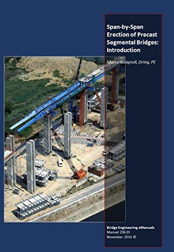 Span-by-Span Erection of Precast Segmental Bridges: Introduction