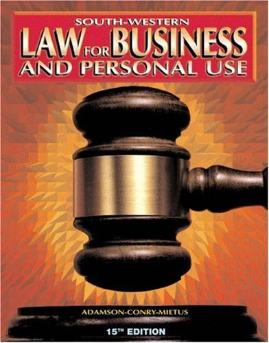 Law for Business and Personal Use - Student Activities and Study Guide (Business Law)