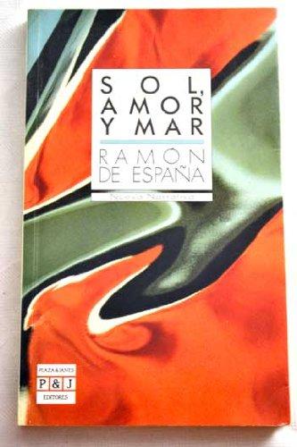SOL, AMOR Y MAR Buen estado: Amazon.es: España, Ramon de-: Libros