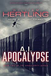 A.I. Apocalypse by William Hertling (2012-05-24)