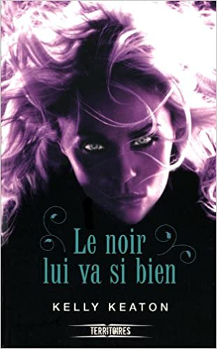 Gods & Monsters - Tome 1 - Le noir lui va si bien - Kelly Keaton
