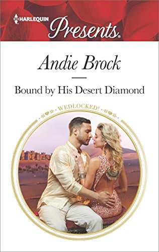 Bound By His Desert Diamond by Andie Brock