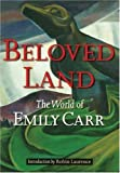 Beloved Land, Emily Carr and Robert Laurence, 1550544748