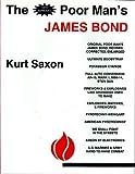 The New Improved Poor Man's James Bond, Kurt Saxon, 1881801012