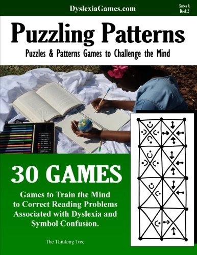 Dyslexia Games - Puzzling Patterns - Series A Book 2 (Dyslexia Games Series A) (Volume 2)